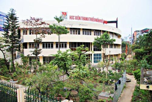 Kết quả hình ảnh cho Học Viện Thanh Thiếu Niên Việt Nam Hà Nội